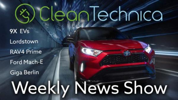 photo of Tesla Giga Berlin Surprises, Exploring The Lordstown Endurance Pickup, Tons Of EV News — CleanTech News Show #15 image